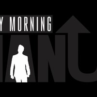 Monday Morning Man Up