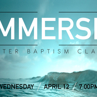IMMERSE - Water Baptism Class