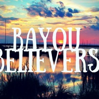 Bayou Believers