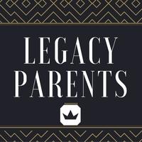 Legacy Parents