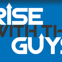 Rise with the Guys