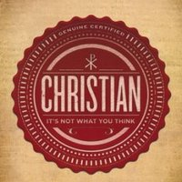 Christian: It's Not What You Think