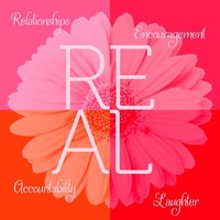 REAL - Relationships, Encouragement, Accountability, Laughter