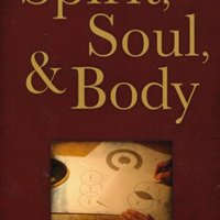 """Spirit, Body, Soul"" by Andrew Wommack"