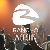Rancho Worship