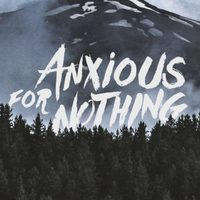 Anxious For Nothing (Adam & Chelsea Wilms)