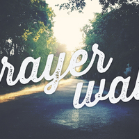 Prayer Walk Life Group