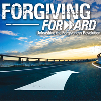 Forgiving Forward- Sutton/Matson