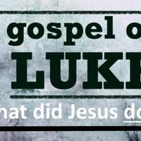Gospel of Luke                   Den &  Marge Franzen