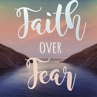 Fear & Faith Life Group - Angie