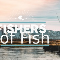 Fishers of Fish