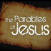The Parables of Jesus - 18