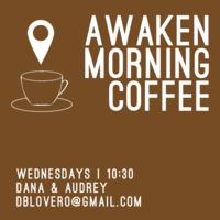 Awaken Morning Coffee