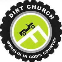 DIRT Church Group