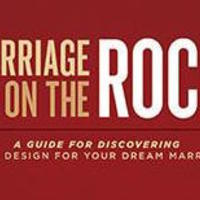 Marriage on the Rock - Thursday Evening  6 - 7:30pm  Begins February 15th