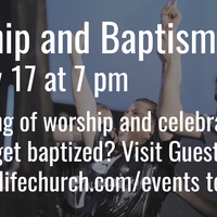 Worship & Baptism Night