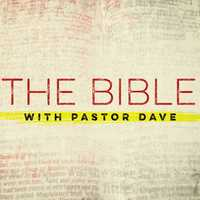 The Bible with Pastor Dave