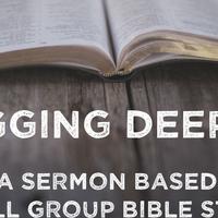 Digging Deeper with Pastor Michael & Jenny Ewart