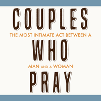 Couples Who Pray - Austin/Paige Townsend