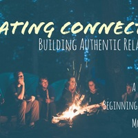 Creating Connection: Building Authentic Relationships