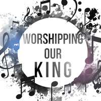 Worshipping Our King - Seth Holloway
