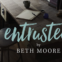 Entrusted by Beth Moore