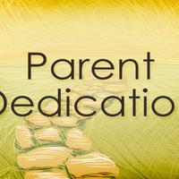 Parent Dedication Spring