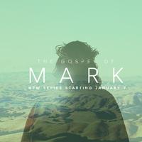 Sermon Based-Book of Mark- Sunday (Schoch Group)
