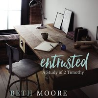 Beth Moore's 'Entrusted'