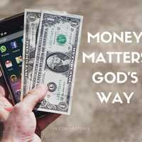 Money Matters God's Way