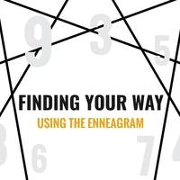 Finding Your Way Using the Enneagram
